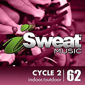 Play & Download iSweat Fitness Music Vol. 62: Spin Cycle 2 (For Spinning, Indoor Cycling, Interval Training, Workouts) by Various Artists | Napster