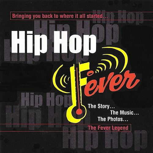 Play & Download Hip Hop Fever by Various Artists | Napster