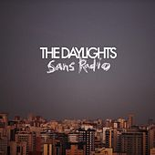 Play & Download Sans Radio EP by The Daylights | Napster