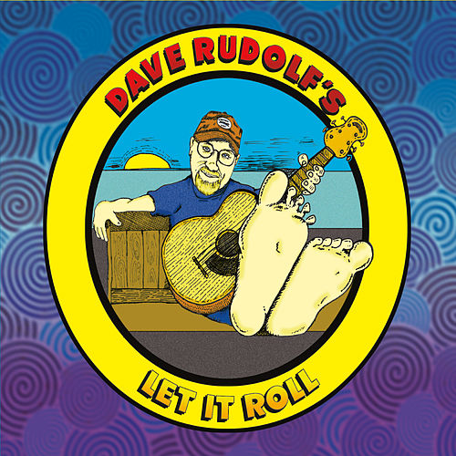 Play & Download Let It Roll by Dave Rudolf | Napster
