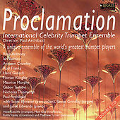 Proclamation by International Celebrity Trumpet Ensemble