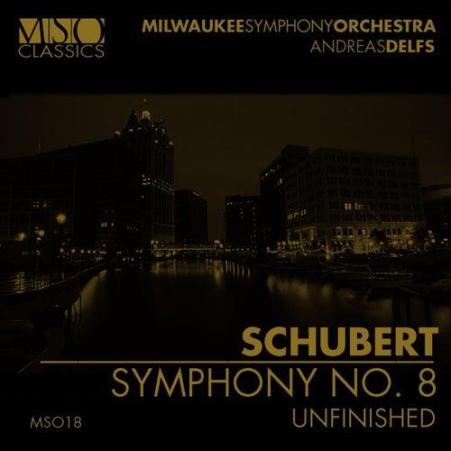 SCHUBERT: Symphony No. 8 'Unfinished' by Milwaukee Symphony Orchestra