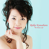 Play & Download The Piano Life by Reiko Kuwahara | Napster