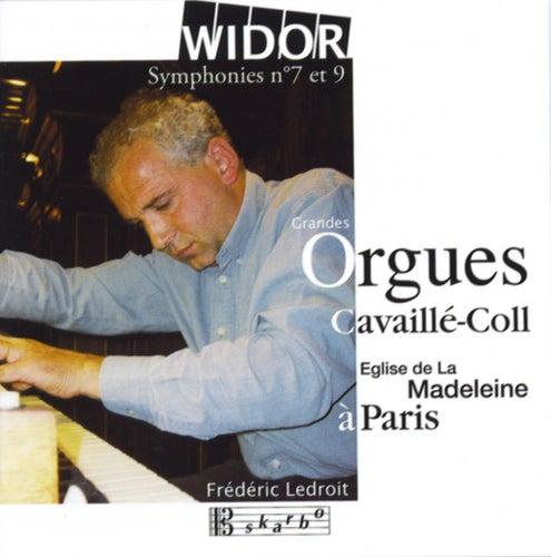 Widor: Symphonies No. 7 & No. 9 by Frédéric Ledroit