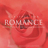 Classics for Romance by Various Artists
