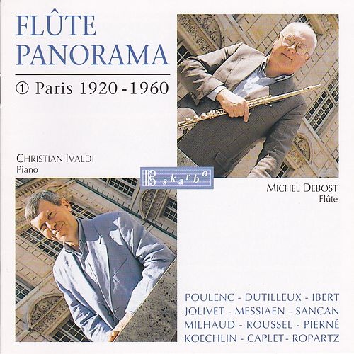 Play & Download Flûte Panorama - Paris 1920-1960 by Michel Debost | Napster