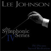 Johnson: The Symphonic Series IV: Dei Dreams - Sacred Meditations by Russian National Orchestra