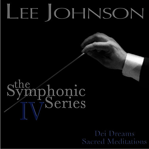 Play & Download Johnson: The Symphonic Series IV: Dei Dreams - Sacred Meditations by Russian National Orchestra | Napster
