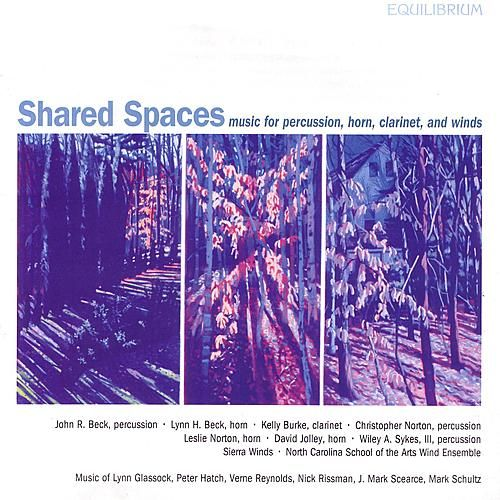 Play & Download Shared Spaces - Music For Percussion, Horn Clarinet, and Winds by John R. Beck | Napster