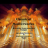 Classical Masterworks by Louis Larouche