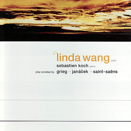 Plays Sonatas by Grieg, Janáĉek, Saint-Saëns by Linda Wang