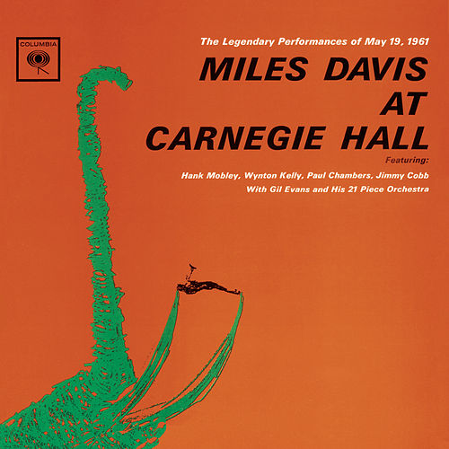 Play & Download At Carnegie Hall (Legacy) by Miles Davis | Napster