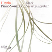 Haydn: Piano Sonatas by Mark Swartzentruber
