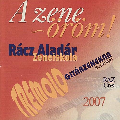 Play & Download Racz Aladar Zeneiskola 2007: A zene~õrõm! - Bach, Praetorius, Bizet by Rácz Aladár Zeneiskola | Napster