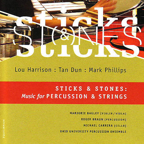 Sticks and Stones: Music for Percussion & Strings by Various Artists