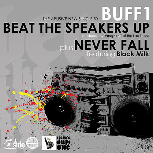 Beat The Speakers Up by Buff1