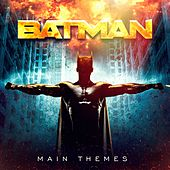 Batman Movie Soundtracks: Main Themes by Various Artists