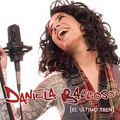 Play & Download El Ultimo Tren by Daniela Barroso | Napster
