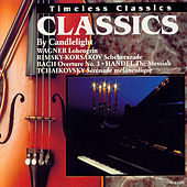 Play & Download Classics By Candlelight by Pyotr Ilyich Tchaikovsky | Napster