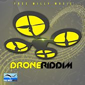 Play & Download Drone Riddim by Various Artists | Napster