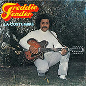 Play & Download La Costumbre by Freddy Fender | Napster