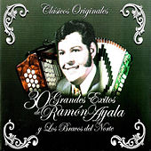 Play & Download 30 Grandes Éxitos de Ramón Ayala y Los Bravos del Norte by Ramon Ayala | Napster