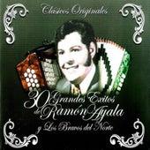 30 Grandes Éxitos de Ramón Ayala y Los Bravos del Norte by Ramon Ayala