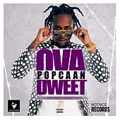 Ova Dweet - Single by Popcaan