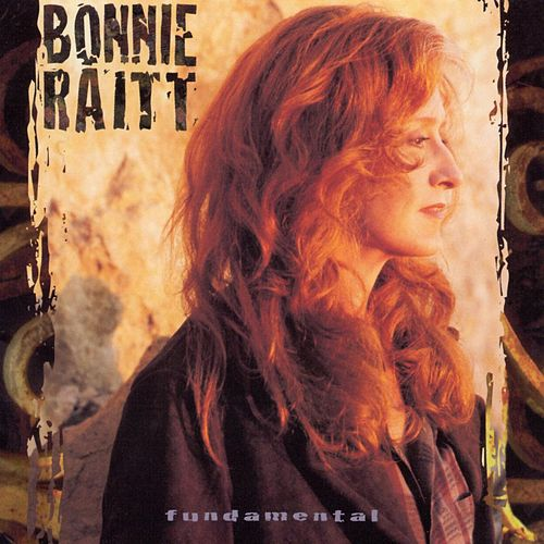 Play & Download Fundamental by Bonnie Raitt | Napster