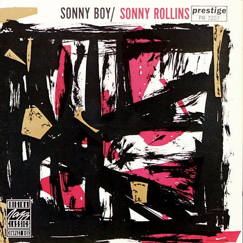 Play & Download Sonny Boy by Sonny Rollins | Napster