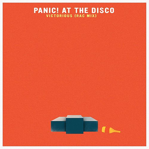 Play & Download Victorious (RAC Mix) by Panic! at the Disco | Napster