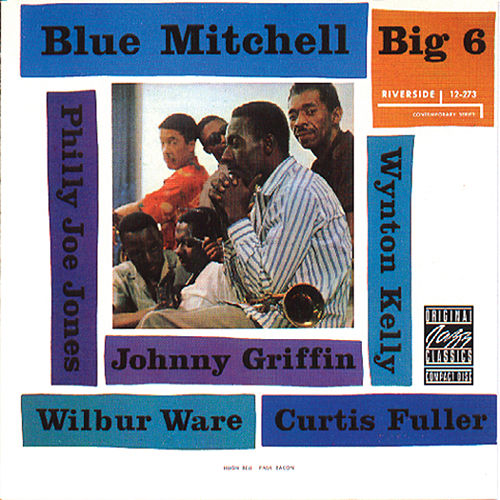 Play & Download Big 6 by Richard 'Blue' Mitchell | Napster
