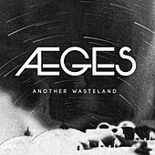 Another Wasteland by Aeges