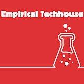 Play & Download Empirical Techhouse by Various Artists | Napster