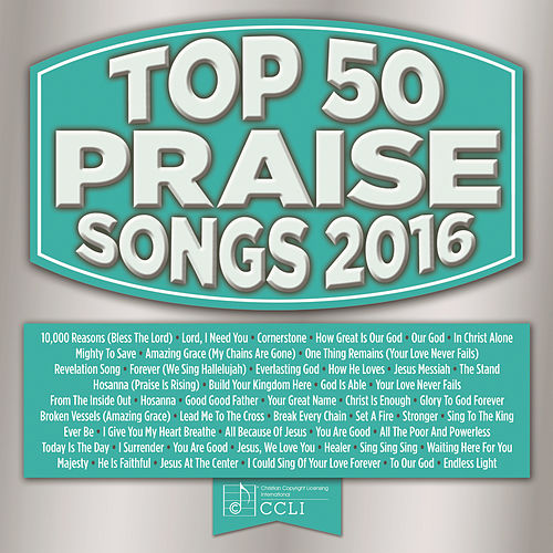 Top 50 Praise Songs 2016 by Marantha Music