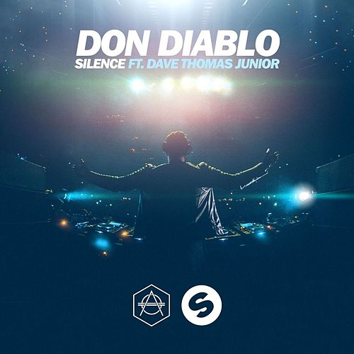 Play & Download Silence ft. Dave Thomas Jr. by Don Diablo | Napster