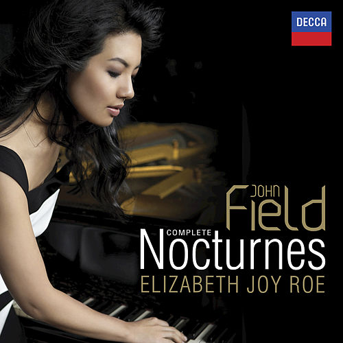 Play & Download Field: Complete Nocturnes by Elizabeth Joy Roe | Napster