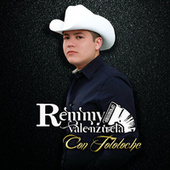 Play & Download Con Tololoche by Remmy Valenzuela | Napster