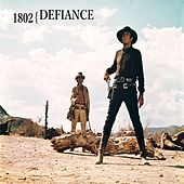 Play & Download 1802 by Defiance | Napster