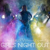 Girls Night Out by Hailey Verhaalen