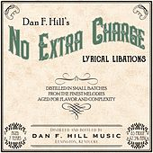 Play & Download No Extra Charge by Dan | Napster