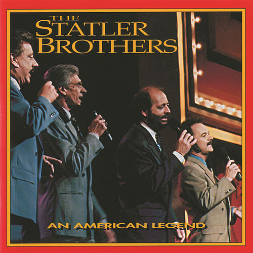 Play & Download An American Legend by The Statler Brothers | Napster
