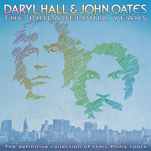 The Philadelphia Years by Hall & Oates
