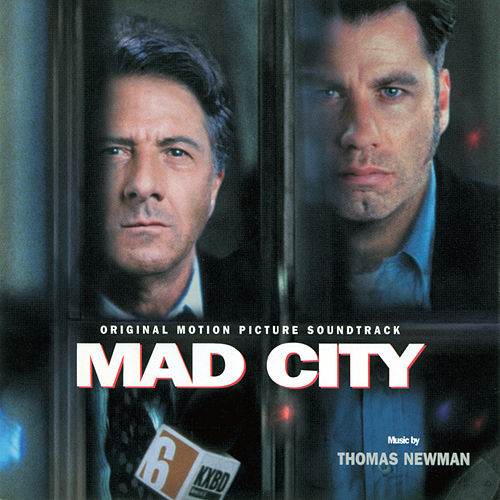 Mad City (Original Motion Picture Soundtrack) by Thomas Newman