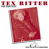 The Very Best (The Shasta Masters) von Tex Ritter