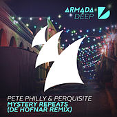 Mystery Repeats (De Hofnar Remix) by Pete Philly & Perquisite