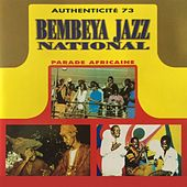 Play & Download Parade africaine by Bembeya Jazz National | Napster