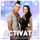 Spotlight (Maxi Edition) by Activate