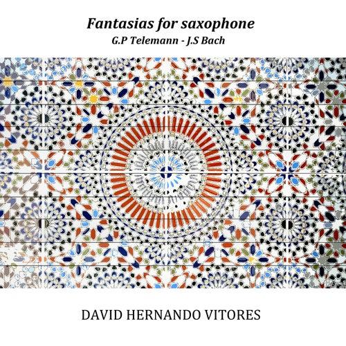 Telemann & Bach: Fantasias for saxophone by David Hernando Vitores