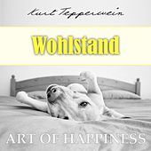 Play & Download Art of Happiness: Wohlstand by Kurt Tepperwein | Napster